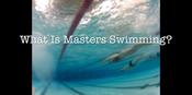 What Is Masters Swimming?